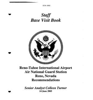 Primary view of object titled 'Staff Base Visit Book - Reno-Tahoe International Airport Air National Guard Station Reno, Nevada'.