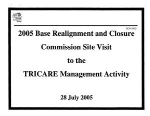 Primary view of object titled 'Medical Briefing - Commission Site Visit to the TRICARE Management Activity'.