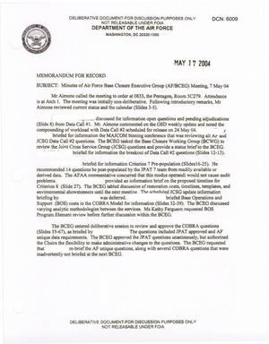 Primary view of object titled 'Air Force - May 7, 2004 - Minutes of Air Force Base Closure Executive Group (AF/BCEG) Meeting'.