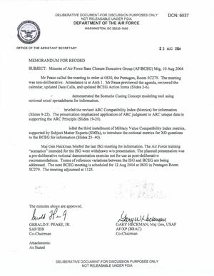 Primary view of object titled 'Air Force - August 10, 2004 - Minutes of Air Force Base Closure Executive Group (AF/BCEG) Meeting'.