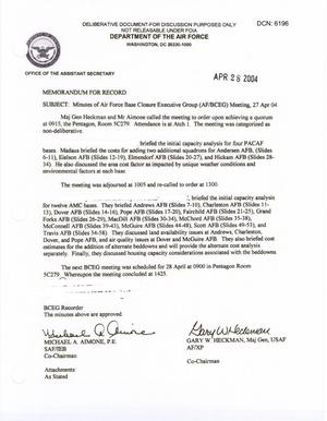 Primary view of object titled 'Air Force - April 27, 2004 - Minutes of Air Force Base Closure Executive Group (AF/BCEG) Meeting'.