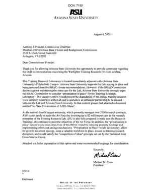Executive Correspondence - Letters dtd 08/04/05 to the Commissioners from Arizona State University President Michael Crow