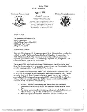 Primary view of object titled 'Letter from Connecticut Federal and State Government officials to BRAC Chairman Anthony Principi dtd 05 August 2005'.