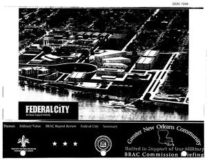 Primary view of object titled 'State Input - Regional Hearing - New Orleans - July 22, 2005 - Folder with Presentation for SenatorMary Landrieu - New Orleans Federal City Proposal - Innovative Model of Transformation'.