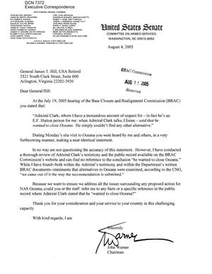 Primary view of object titled 'Executive Correspondence – Letter dtd 08/4/2005 to Commissioner Hill from Senator John Warner (VA)'.