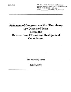 Primary view of object titled 'Statement of Congressman Mac Thornberry 13th District of Texas - Regional Hearing San Antonio - July 11, 2005'.