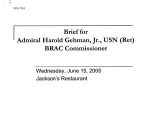 Primary view of object titled 'Community Input - General - Florida - Briefing for Admiral Harold Gehman, Jr from Jackson's Restaurant - June 15, 2005'.