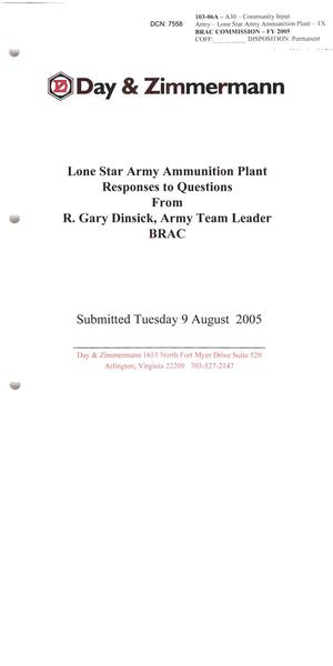 Primary view of object titled 'Community Input - Day & Zimmermann: Lone Star Army Ammunition Plant Responses to Questions From R. Gary Dinsick - August 9, 2005'.