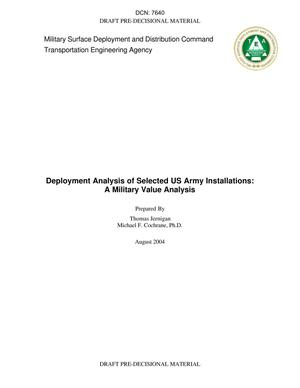 Primary view of object titled 'Deployment Analysis of Selected US Army Installations: a Military Value Analysis'.