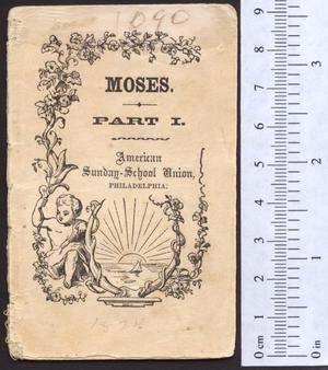 Primary view of Moses. Part 1
