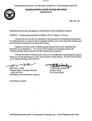 Primary view of object titled 'Memorandum dtd 07/08/04 for the Chairman of the Infrastructure Steering Group from Principal Deputy Assistant Secretary of the Air Force Ronald Orr and AF Vice Chief of Staff General T. Michael Moseley'.