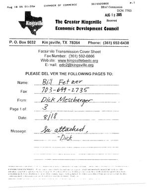 Primary view of object titled 'Executive Correspondence - Fax from the Greater Kingsville Economic Development Council to BRAC Analyst Bill Fetzer dtd 18 Aug 05'.
