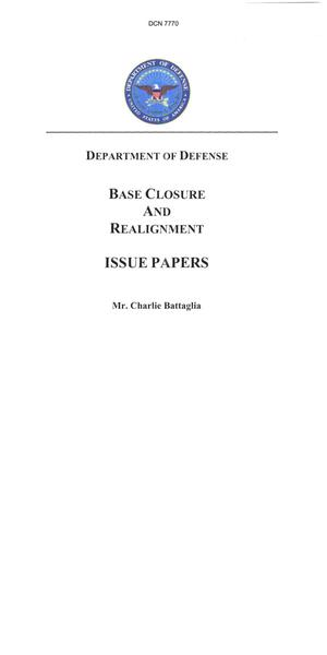 Primary view of object titled 'Department of Defense Base Closure and Realignment Issue Papers'.