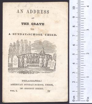 Primary view of object titled 'An address at the grave of a Sunday-school child.'.