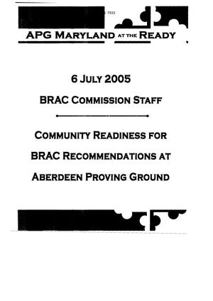 Primary view of object titled 'Community Readiness for BRAC Recommendations at Aberdeen Proving Ground - July 6, 2005'.