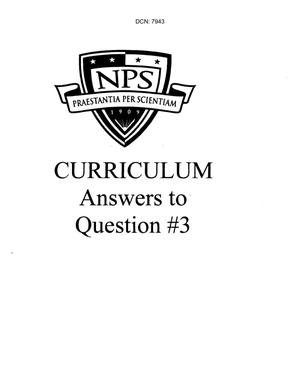 Primary view of object titled 'Base Input - NPS Curriculum Answers to Question #3 - Navy Post Graduate School'.