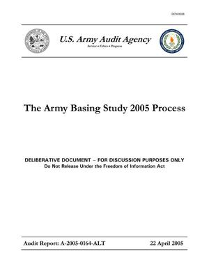 Primary view of object titled 'U.S. Army Audit Agency The Army Basing Study 2005 22 April 2005'.