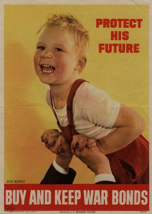 Primary view of object titled 'Protect his future : buy and keep war bonds.'.