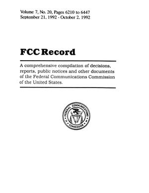FCC Record, Volume 7, No. 20, Pages 6210 to 6447, September 21 - October 2, 1992