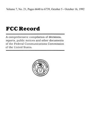 FCC Record, Volume 07, No. 21, Pages 6648 to 6739, October 5-October 16, 1992