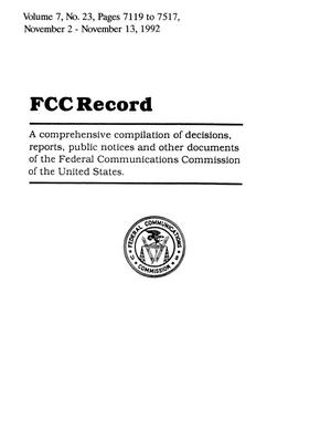 Primary view of object titled 'FCC Record, Volume 7, No. 23, Pages 7119 to 7517, November 2 - November 13, 1992'.