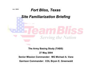 Primary view of object titled 'Fort Bliss Installation Familiarization Briefing (27 May 04)'.