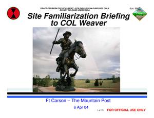 Primary view of object titled 'Fort Carson Installation Familiarization Briefing 6 APRIL 04'.