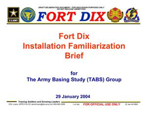 Primary view of object titled 'Fort Dix Installation Familiarization Briefing (29 Jan 04)'.