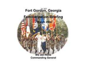 Primary view of object titled 'Fort Gordon Installation Familiarization Briefing (2 March 04)'.