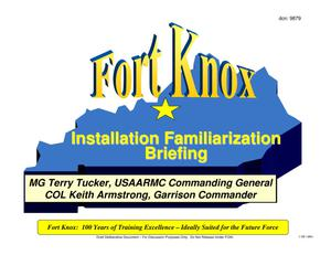 Primary view of object titled 'Fort Knox Installation Familiarization Briefing (27 April 05)'.