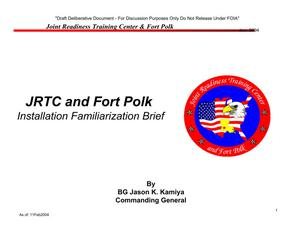 Primary view of object titled 'Fort Polk Installation Familiarization Briefing (13 Feb 04)'.