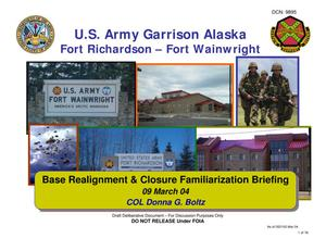 Primary view of object titled 'Fort Richardson and Fort Wainwright Installation Familiarization Briefing'.