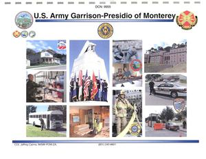 Primary view of object titled 'U.S. Army Garrison-Presidio of Monterey Briefing'.