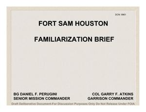 Primary view of object titled 'Fort Sam Houston Familiarization Brief'.