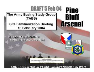 Primary view of object titled 'Pine Bluff Arsenal Installation Familiarization Briefing - 10 Feb 04'.