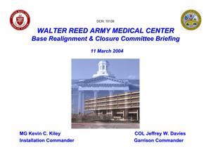 Primary view of object titled 'Walter Reed Army Medical Center Installation Familiarization Briefing'.