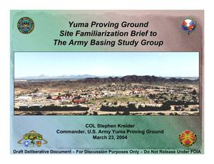 Primary view of object titled 'Yuma Proving Grounds Installation Familiarization Briefing'.