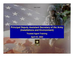 Primary view of object titled 'Trusted Agent Training Opening Remarks from Princ. Dep. Assistant Sec. of the Army'.