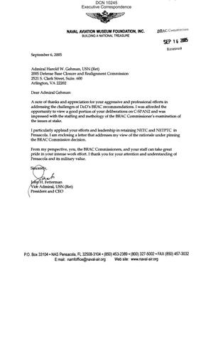Primary view of object titled 'Executive Correspondence – Letter dtd 09/06/05 to Commissioner Gehman from VADM (Ret) John Fetterman, President and CEO of the Naval Aviation Museum Foundation, Inc.'.