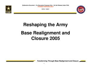 Primary view of object titled 'Reshaping the Army Base Realignment and Closure 2005 - Trusted Agent Training Session 2'.