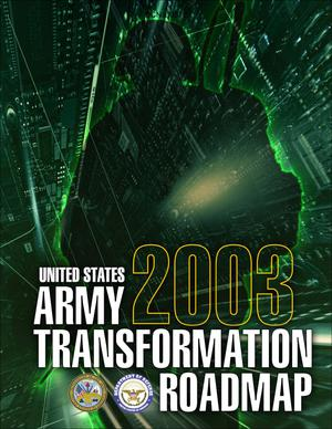 Primary view of object titled 'Army Transformation Roadmap 2003'.