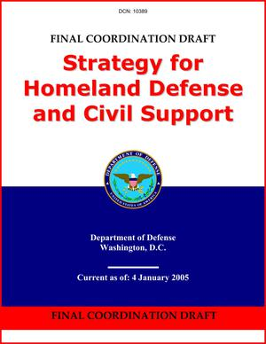 Primary view of object titled 'Strategy for Homeland Defense and Civil Support (3 Jan 05)'.