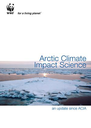 Arctic Climate Impact Science — An Update Since ACIA