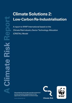 Primary view of object titled 'Climate Solutions 2: Low-Carbon Re-Industrialisation www.climaterisk.net A Climate Risk Report Climate Risk: A report to WWF International based on the Climate Risk Industry Sector Technology Allocation'.