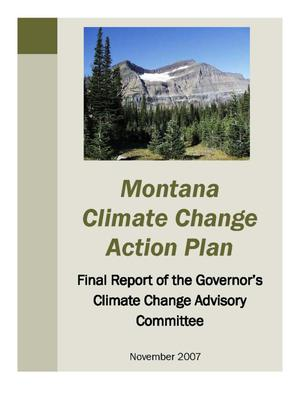 Primary view of object titled 'Montana Climate Change Action Plan: Final Report of the Governor's Climate Change Advisory Committee'.