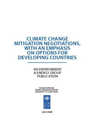 Primary view of object titled 'Climate Change Mitigation Negotiations, With An Emphasis on Options For Developing Counteries'.