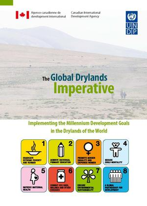 Primary view of object titled 'The Global Drylands Imperative: Implementing the Millennium Development Goals in the Drylands of the World'.