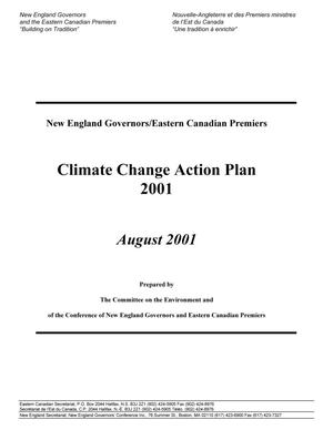 Primary view of object titled 'New England Governors/Eastern Canadian Premiers Climate Change Action Plan 2001'.