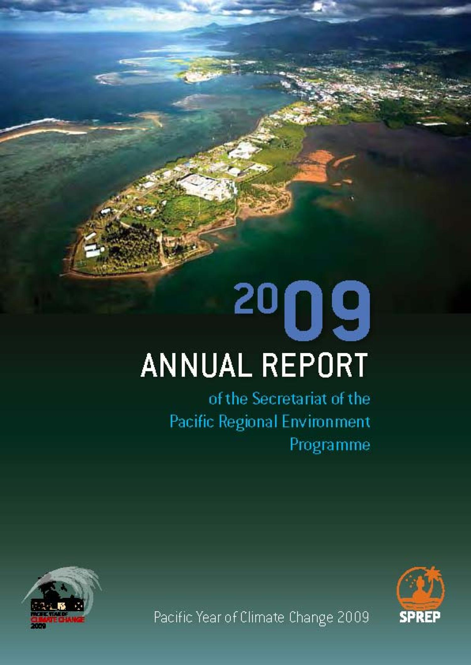 2009 Annual Report of the Secretariat of the Pacific Regional Environment Programme                                                                                                      Front Cover