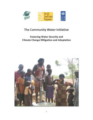 Primary view of object titled 'The Community Water Initiative Fostering Water Security and Climate Change Mitigation and Adaptation'.